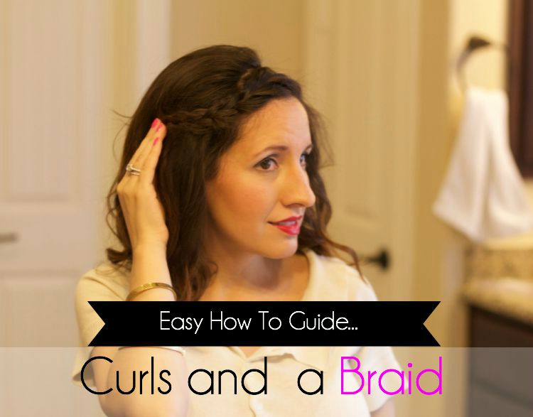 Curls and a braid tutorial