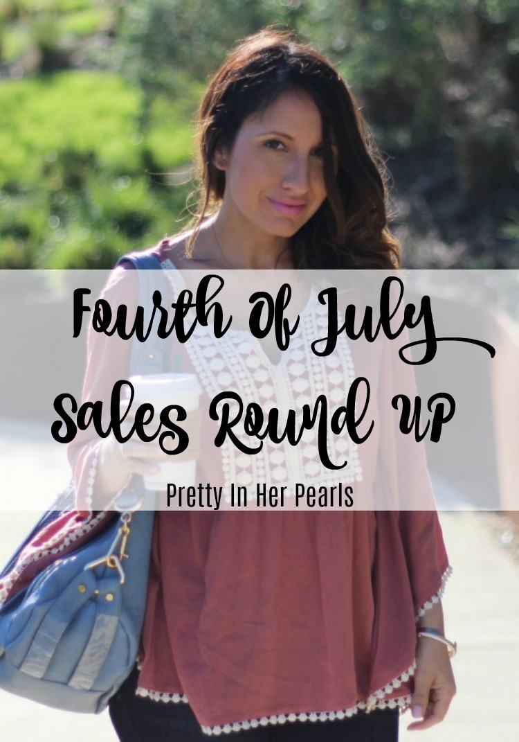 Fourth Of July Sales Round up, Pretty In Her Pearls, Houston Blogger