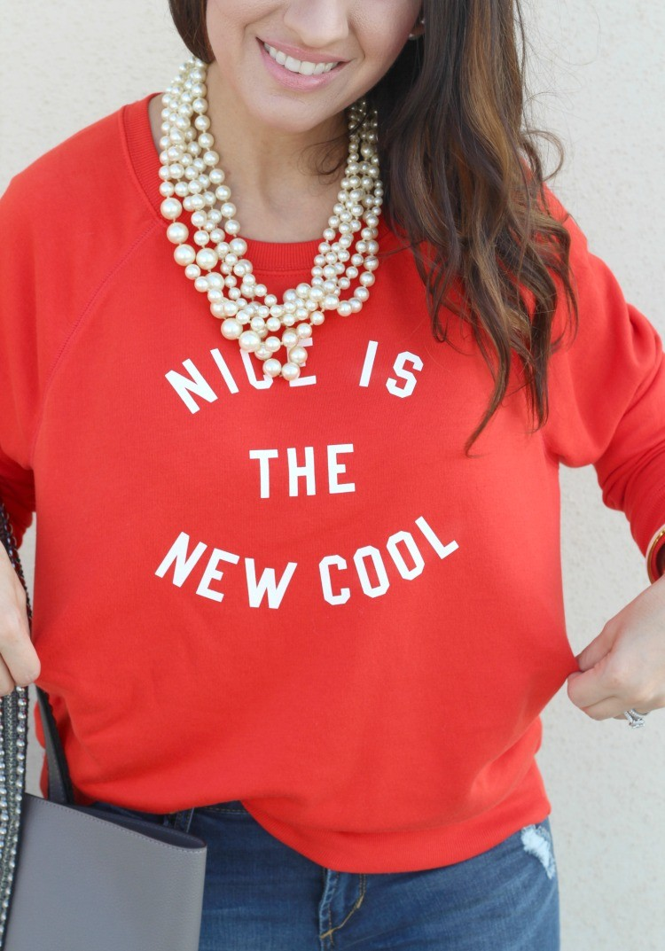 Nice Is The New Cool Sweatshirt, and distressed jeans, Casual Outfit, Pretty In Her Pearls